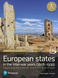 Pearson Baccalaureate History Paper 3: European states in the inter-war years (1918-1939)
