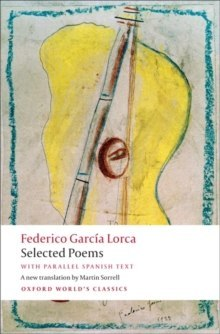 Selected Poems : With Parallel Spanish Text by Federico Garcia Lorca