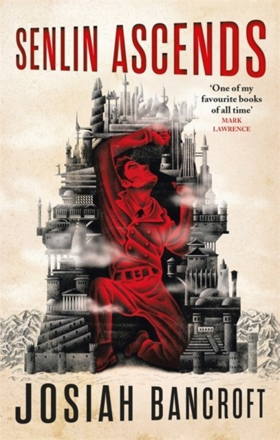 Senlin Ascends : Book One of the Books of Babel by Josiah Bancroft