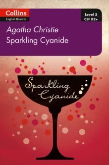 Sparkling Cyanide : B2+ Level 5 by Agatha Christie