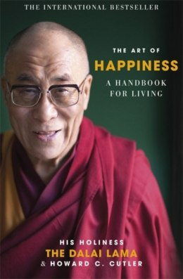 The Art of Happiness : A Handbook for Living by Dalai Lama XIV, Howard C. Cutler
