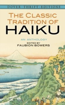 The Classic Tradition of Haiku : An Anthology