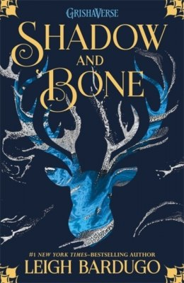 The Grisha: Shadow and Bone : Book 1 by Leigh Bardugo