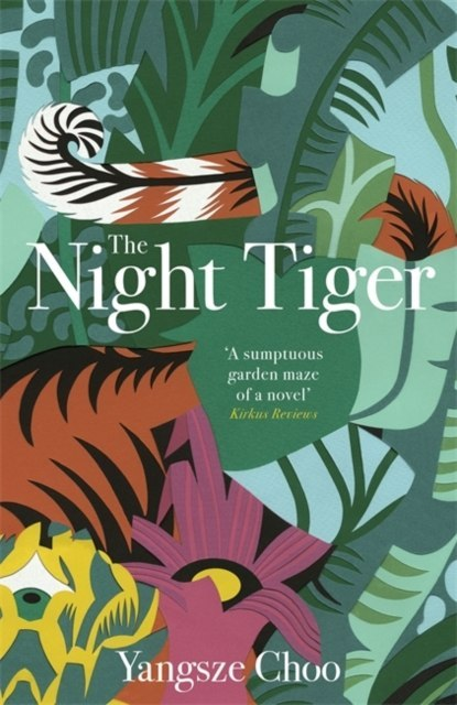 The Night Tiger by Yangsze Choo