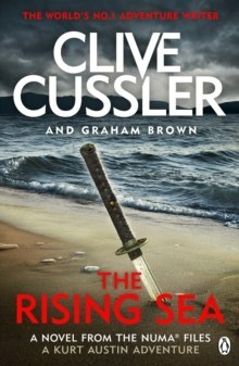 The Rising Sea : NUMA Files #15 by Clive Cussler