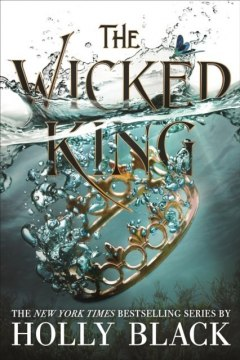 The Wicked King (The Folk of the Air #2) by Holly Black