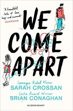 We Come Apart by Sarah Crossan