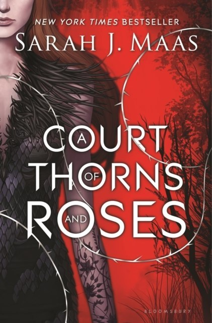 A Court of Thorns and Roses : 1 by Sarah J. Maas