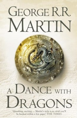 A Dance With Dragons : 5 by George R.R. Martin