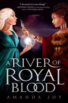 A River of Royal Blood by Amanda Joy