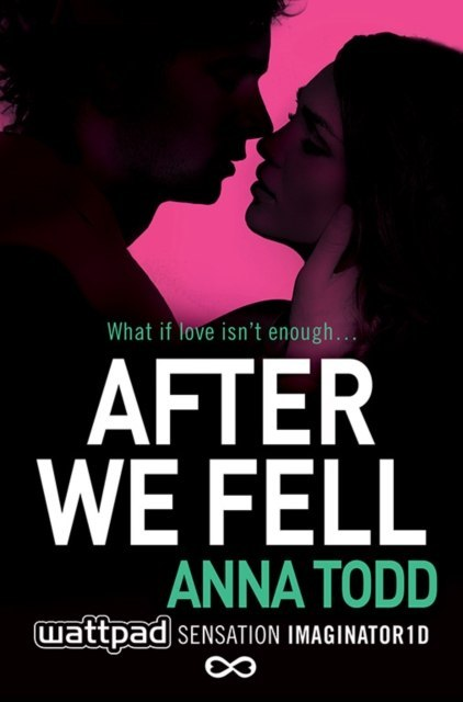 After We Fell : 3 by Anna Todd