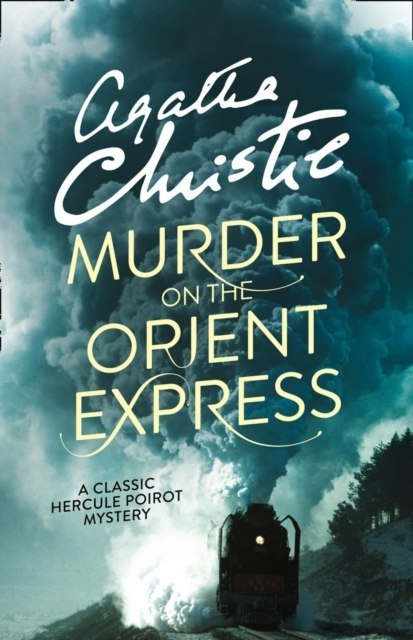 By Agatha Christie - Murder on the Orient Express by Agatha Christie