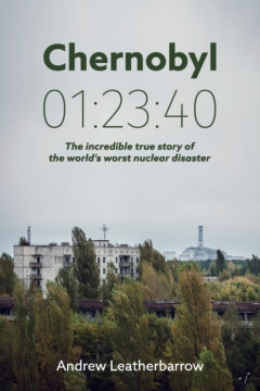 Chernobyl 01:23:40 by Andrew Leatherbarrow