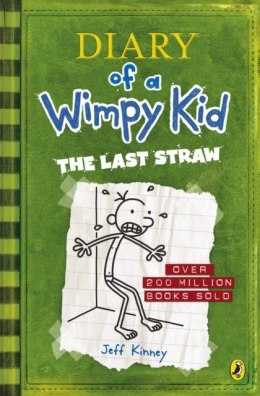 Diary of a Wimpy Kid: The Last Straw (Book 3) by Jeff Kinney