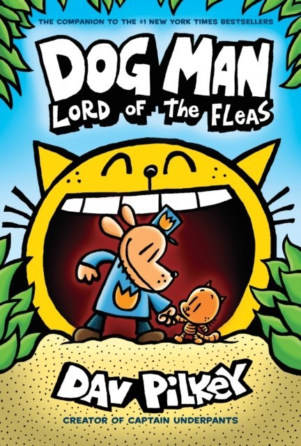 Dog Man 5: Lord of the Fleas : 5 by Dav Pilkey