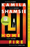 Home Fire : WINNER OF THE WOMEN'S PRIZE FOR FICTION 2018 by Kamila Shamsie