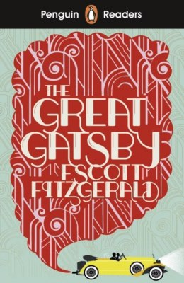 Penguin Readers Level 3: The Great Gatsby by F.Scott Fitzgerald