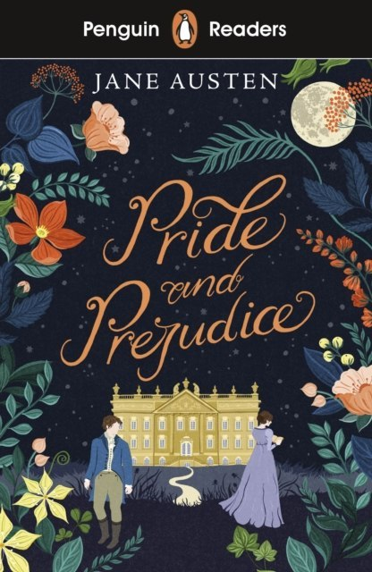 Penguin Readers Level 4: Pride and Prejudice by Jane Austen