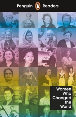 Penguin Readers Level 4: Women Who Changed the World
