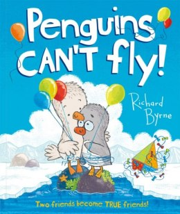 Penguins Can't Fly! by Richard Byrne