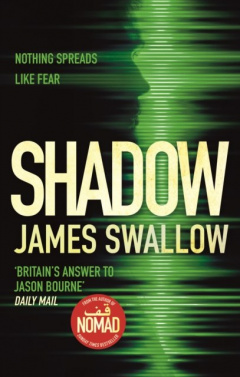 Shadow : The game-changing thriller of the year by James Swallow
