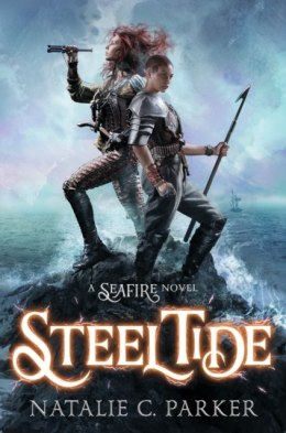 Steel Tide : 2 by Natalie C. Parker