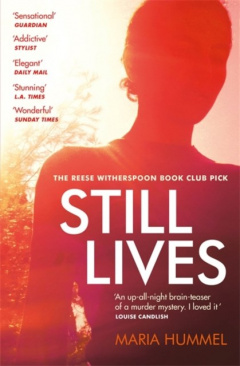 Still Lives : The stunning Reese Witherspoon Book Club mystery by Maria Hummel