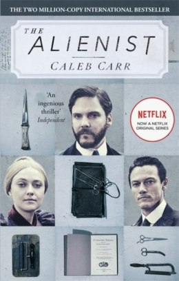 The Alienist : Number 1 in series by Caleb Carr