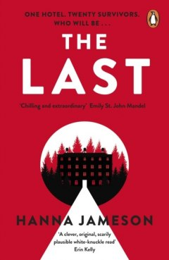 The Last : The breathtaking thriller that will keep you up all night by Hanna Jameson