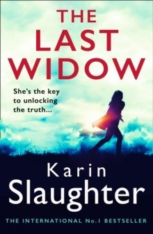 The Last Widow : 9 by Karin Slaughter