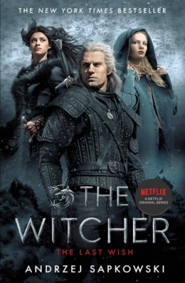 The Last Wish : Introducing the Witcher - Now a major Netflix show by Andrzej Sapkowski