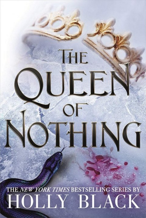 The Queen of Nothing : 3 by Holly Black