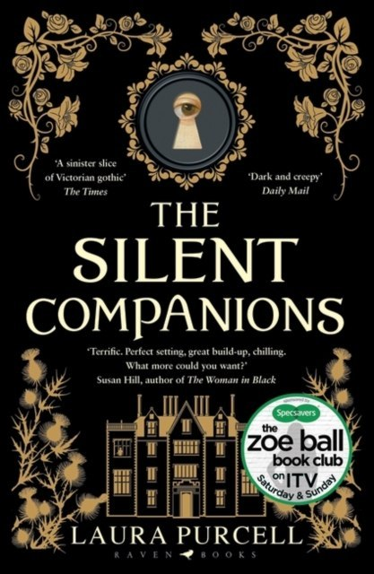 The Silent Companions by Laura Purcell