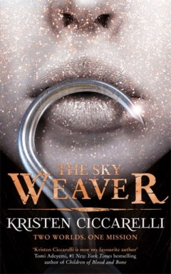 The Sky Weaver : Iskari Book Three by Kristen Ciccarelli