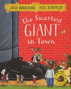 The Smartest Giant in Town by Julia Donaldson