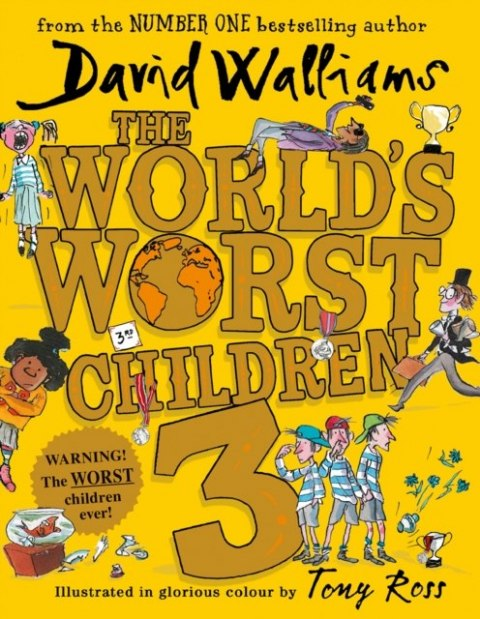 The World's Worst Children 3 by David Walliams