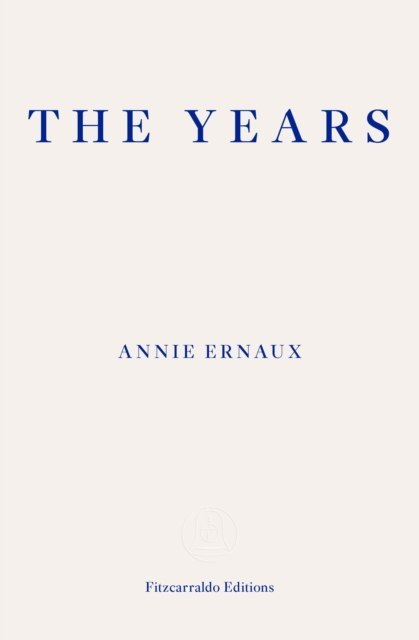 The Years by Annie Ernaux