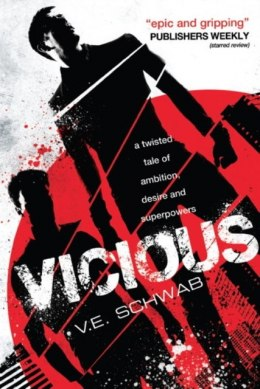 Vicious : 1 by V.E. Schwab