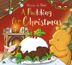 Winnie-the-Pooh: A Pudding for Christmas
